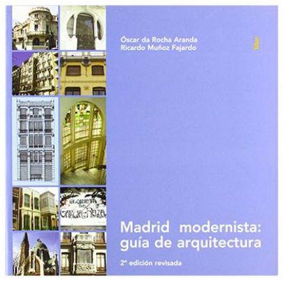 """Portada del libro """"Madrid modernista: guía arquitectura"""""""